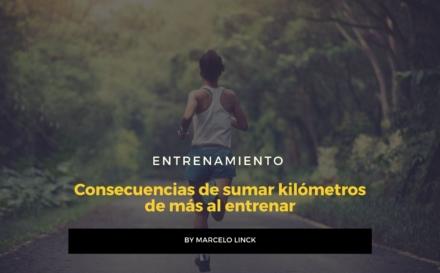 #Entrenamiento Las consecuencias de sumas muchos kilómetros al entrenar