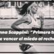 """Anna Scappini: """"Primero tuve que vencer el miedo al rechazo"""""""