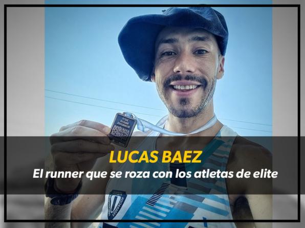 Lucas 'el gaucho' Baez, el runner que se roza con la elite