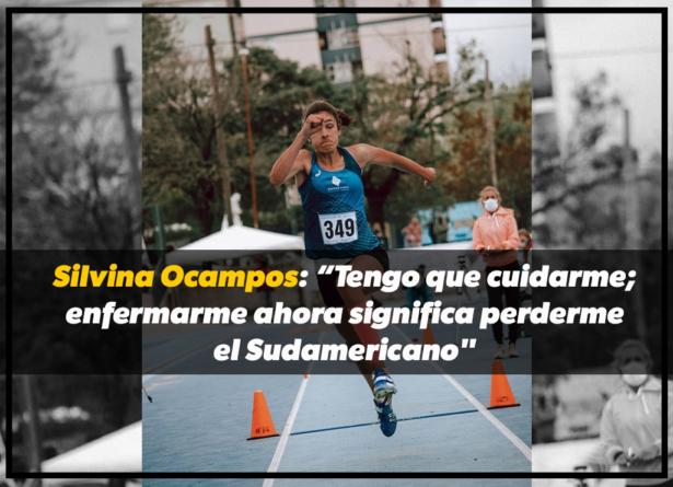 """Silvina Ocampos: """"Tengo que cuidarme; enfermarme ahora significa perderme el Sudamericano"""""""