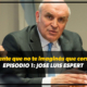 [Gente que no te imaginás que corre] Episodio 1: Jose Luis Espert