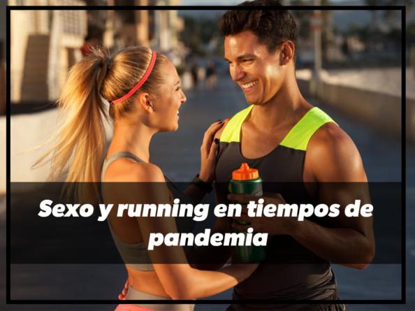 Sexo y running en tiempos de pandemia