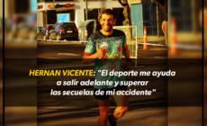 """Hernan Vicente: """"El deporte me ayuda a salir adelante y superar las secuelas del accidente"""""""