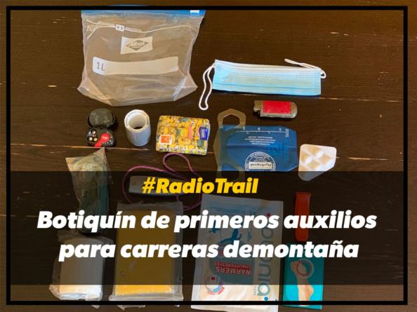 #Radiotrail ¿Qué elementos debe tener un botiquín de primeros auxilios?
