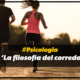 #Psicologia 'La filosofía del corredor'
