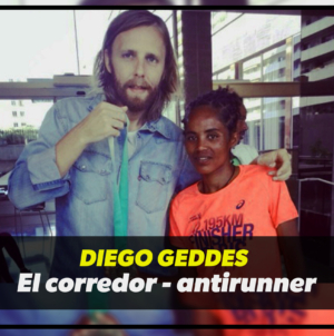 Diego Geddes: el corredor antirunner