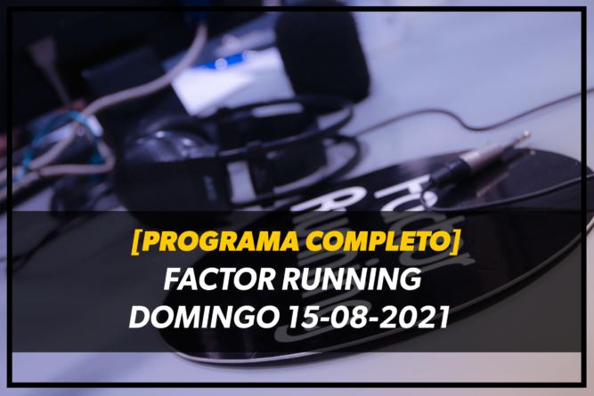 [PROGRAMA COMPLETO] #FRenLate Domingo 15-08-2021