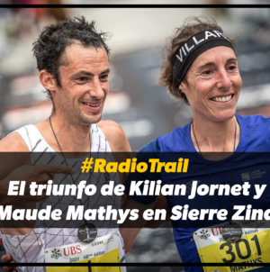 #RadioTrail: Resumen Sierre Zinal y Copa del mundo de carreras de montaña