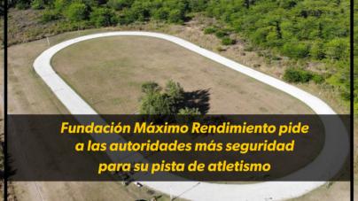 La Fundación Máximo Rendimiento pide a las autoridades más seguridad para su pista de atletismo