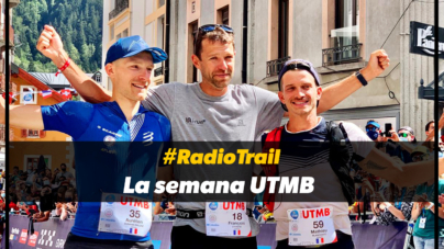 #RadioTrail: La semana UTMB by Mayayo Garasa